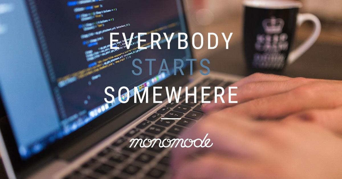 Everybody starts somewhere